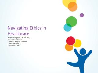 Navigating Ethics in Healthcare