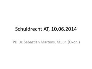 Schuldrecht AT,  10.06.2014