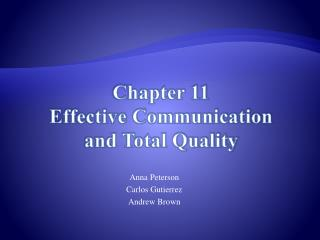 Chapter 11 Effective Communication  and  Total  Quality