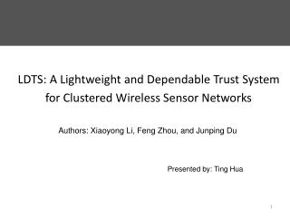 LDTS: A Lightweight and Dependable Trust System for Clustered Wireless Sensor Networks