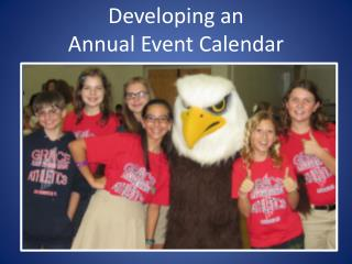 Developing an  Annual Event Calendar