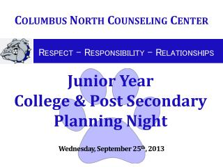 Junior Year   College & Post Secondary Planning  Night