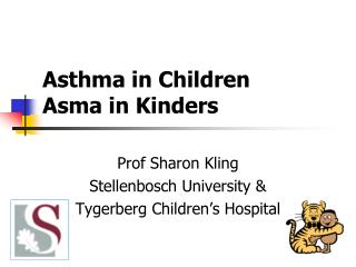 Asthma in  Children Asma  in  Kinders