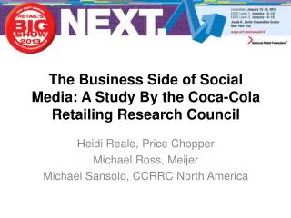The Business Side of Social Media: A Study By the Coca-Cola Retailing Research Council