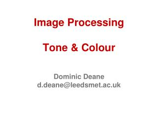 Image Processing Tone & Colour