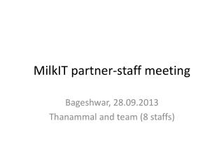MilkIT  partner-staff meeting