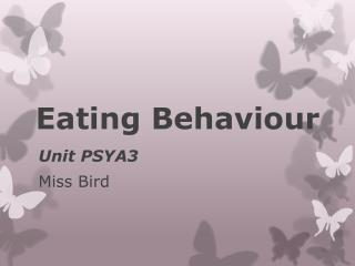 Eating Behaviour