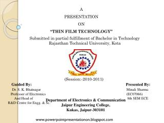 "A  PRESENTATION ON ""THIN FILM TECHNOLOGY """