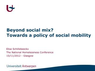 Beyond  social mix?  Towards  a policy of social  mobility