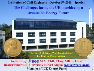 Recipient of James Watt Gold Medal for Energy Conservation