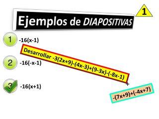 Desarrollar -3(2x+9)-(4x-3)+(9-3x)-(-8x-1)