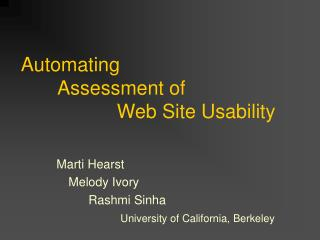 Automating 	 Assessment of  			Web Site Usability