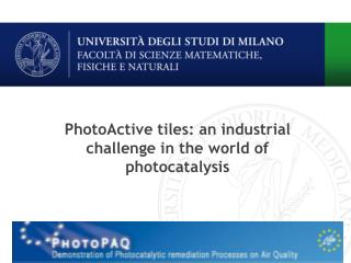 PhotoActive  tiles: an industrial challenge in the world of photocatalysis