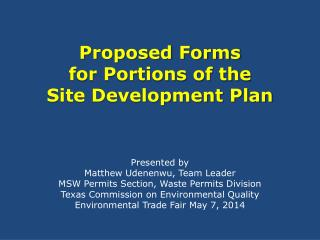 Proposed Forms  for Portions of the  Site Development Plan