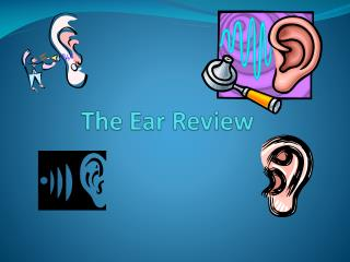 The Ear Review