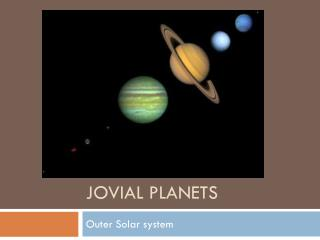 Jovial Planets