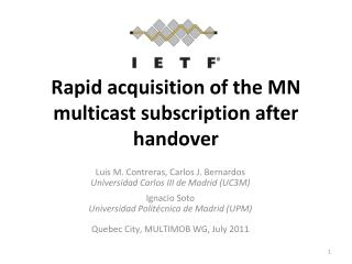 Rapid acquisition of the MN multicast subscription after handover