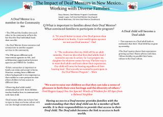 The Impact of Deaf Mentors in New Mexico…  Working with  D iverse Families