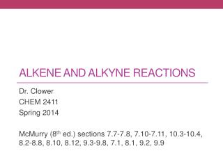 ALKEne  and alkyne Reactions