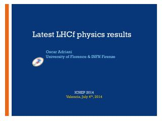 Latest LHCf  physics  results