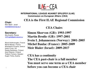 INTERNATIONAL LEAGUE AGAINST EPILEPSY (ILAE) Commission on European Affairs (CEA)