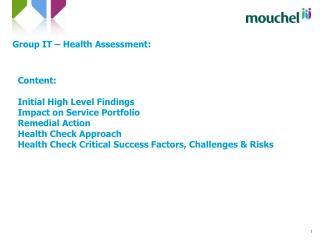 Group IT – Health Assessment:
