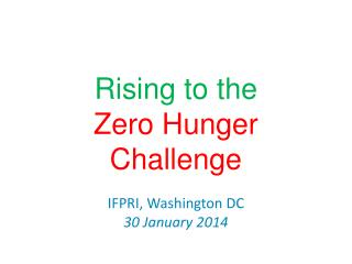 Rising to the  Zero Hunger Challenge