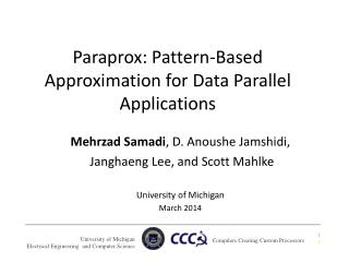 Paraprox : Pattern-Based Approximation for Data Parallel Applications