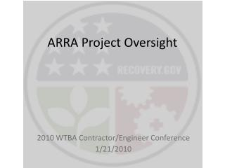 ARRA Project Oversight