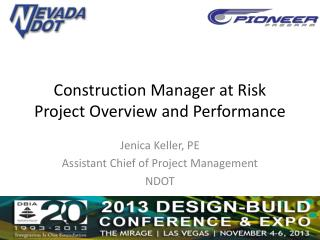 Construction Manager at Risk Project Overview and Performance