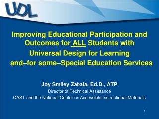 Improving Educational Participation and Outcomes for  ALL  Students with