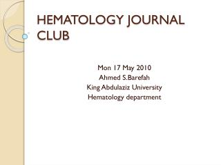 HEMATOLOGY JOURNAL CLUB