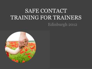 SAFE CONTACT  TRAINING for trainers
