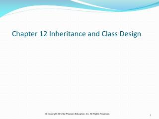 Chapter 12 Inheritance and Class Design