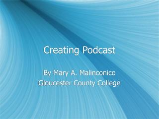Creating Podcast