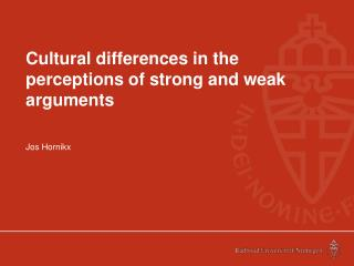 Cultural differences in the perceptions of strong and weak arguments