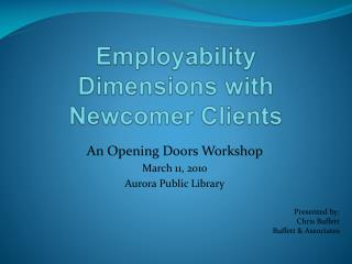 Employability Dimensions with Newcomer Clients