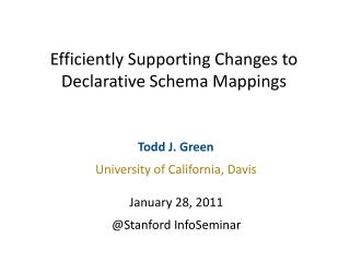 Efficiently Supporting Changes to Declarative Schema Mappings