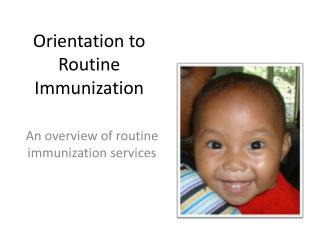 Orientation to Routine Immunization