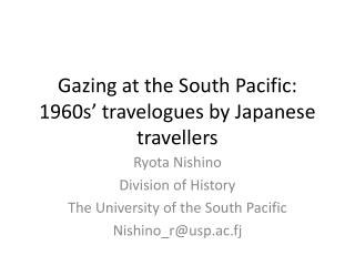 Gazing at the South Pacific: 1960s' travelogues by Japanese travellers