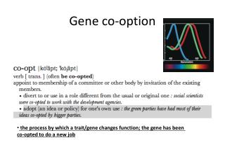 Gene co-option