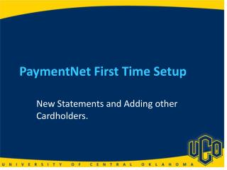 PaymentNet First Time Setup