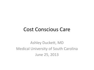 Cost Conscious Care