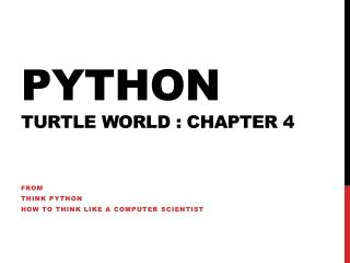 Python Turtle World  : chapter 4
