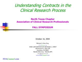 Understanding Contracts in the Clinical Research Process North Texas Chapter Association of Clinical Research Profession