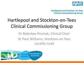 Hartlepool and  Stockton-on-Tees  Clinical Commissioning Group