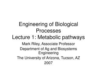 Engineering of Biological Processes Lecture 1: Metabolic pathways