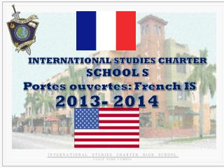 INTERNATIONAL STUDIES CHARTER  SCHOOL S Portes ouvertes : French IS