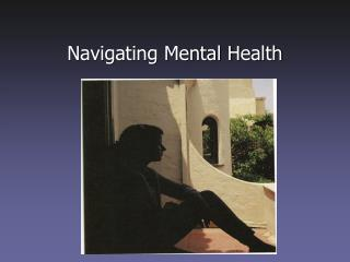 Navigating Mental Health