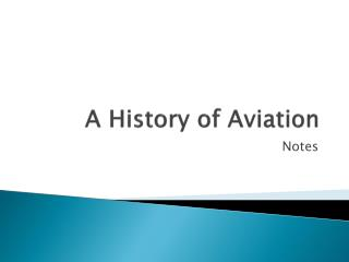 A History of Aviation